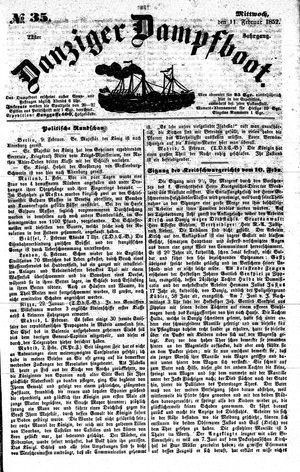 Danziger Dampfboot für Geist, Humor, Satire, Poesie, Welt- und Volksleben, Korrespondenz, Kunst, Literatur und Theater vom 11.02.1852