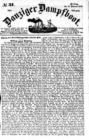 Danziger Dampfboot für Geist, Humor, Satire, Poesie, Welt- und Volksleben, Korrespondenz, Kunst, Literatur und Theater vom 13.02.1852