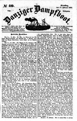 Danziger Dampfboot für Geist, Humor, Satire, Poesie, Welt- und Volksleben, Korrespondenz, Kunst, Literatur und Theater vom 17.02.1852