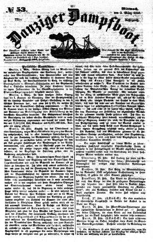 Danziger Dampfboot für Geist, Humor, Satire, Poesie, Welt- und Volksleben, Korrespondenz, Kunst, Literatur und Theater on Mar 3, 1852