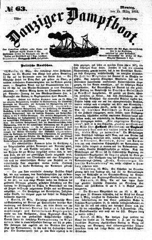 Danziger Dampfboot für Geist, Humor, Satire, Poesie, Welt- und Volksleben, Korrespondenz, Kunst, Literatur und Theater vom 15.03.1852