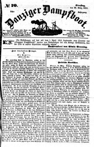Danziger Dampfboot für Geist, Humor, Satire, Poesie, Welt- und Volksleben, Korrespondenz, Kunst, Literatur und Theater vom 23.03.1852