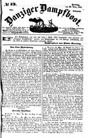 Danziger Dampfboot für Geist, Humor, Satire, Poesie, Welt- und Volksleben, Korrespondenz, Kunst, Literatur und Theater on Mar 26, 1852