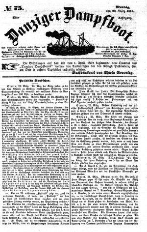Danziger Dampfboot für Geist, Humor, Satire, Poesie, Welt- und Volksleben, Korrespondenz, Kunst, Literatur und Theater vom 29.03.1852