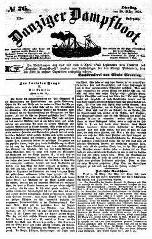 Danziger Dampfboot für Geist, Humor, Satire, Poesie, Welt- und Volksleben, Korrespondenz, Kunst, Literatur und Theater vom 30.03.1852