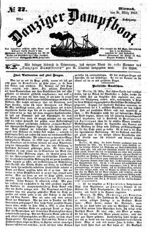 Danziger Dampfboot für Geist, Humor, Satire, Poesie, Welt- und Volksleben, Korrespondenz, Kunst, Literatur und Theater on Mar 31, 1852