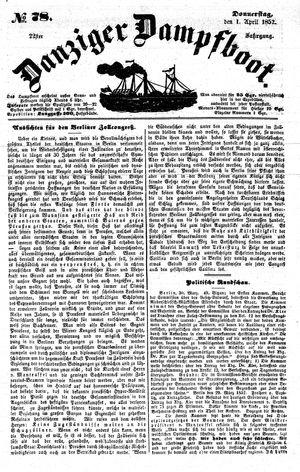 Danziger Dampfboot für Geist, Humor, Satire, Poesie, Welt- und Volksleben, Korrespondenz, Kunst, Literatur und Theater vom 01.04.1852
