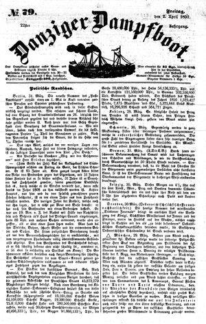 Danziger Dampfboot für Geist, Humor, Satire, Poesie, Welt- und Volksleben, Korrespondenz, Kunst, Literatur und Theater vom 02.04.1852
