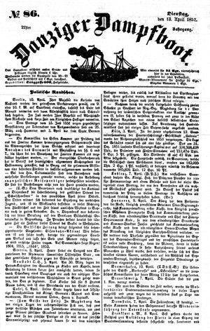 Danziger Dampfboot für Geist, Humor, Satire, Poesie, Welt- und Volksleben, Korrespondenz, Kunst, Literatur und Theater vom 13.04.1852