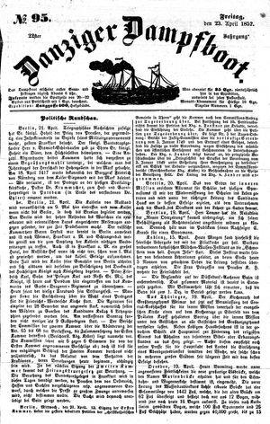 Danziger Dampfboot für Geist, Humor, Satire, Poesie, Welt- und Volksleben, Korrespondenz, Kunst, Literatur und Theater vom 23.04.1852