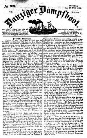 Danziger Dampfboot für Geist, Humor, Satire, Poesie, Welt- und Volksleben, Korrespondenz, Kunst, Literatur und Theater vom 27.04.1852