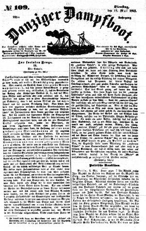 Danziger Dampfboot für Geist, Humor, Satire, Poesie, Welt- und Volksleben, Korrespondenz, Kunst, Literatur und Theater on May 11, 1852