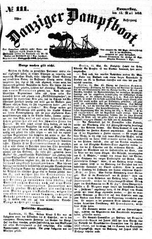 Danziger Dampfboot für Geist, Humor, Satire, Poesie, Welt- und Volksleben, Korrespondenz, Kunst, Literatur und Theater vom 13.05.1852