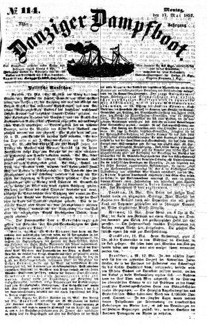 Danziger Dampfboot für Geist, Humor, Satire, Poesie, Welt- und Volksleben, Korrespondenz, Kunst, Literatur und Theater on May 17, 1852