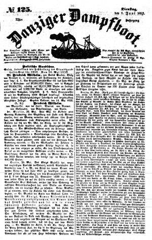 Danziger Dampfboot für Geist, Humor, Satire, Poesie, Welt- und Volksleben, Korrespondenz, Kunst, Literatur und Theater vom 01.06.1852