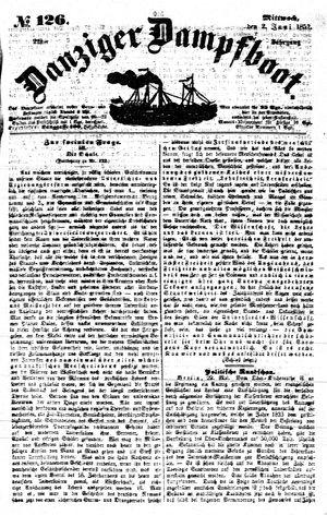 Danziger Dampfboot für Geist, Humor, Satire, Poesie, Welt- und Volksleben, Korrespondenz, Kunst, Literatur und Theater vom 02.06.1852