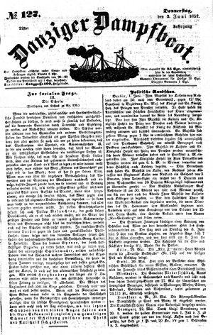 Danziger Dampfboot für Geist, Humor, Satire, Poesie, Welt- und Volksleben, Korrespondenz, Kunst, Literatur und Theater vom 03.06.1852