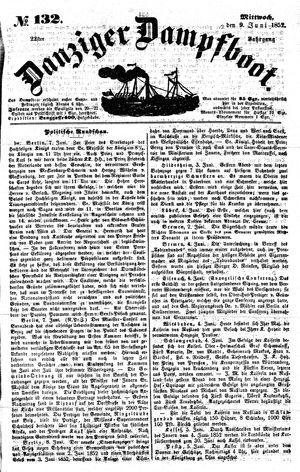 Danziger Dampfboot für Geist, Humor, Satire, Poesie, Welt- und Volksleben, Korrespondenz, Kunst, Literatur und Theater vom 09.06.1852