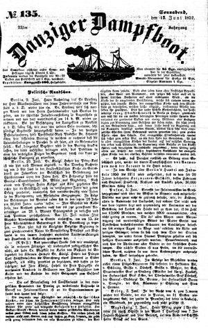Danziger Dampfboot für Geist, Humor, Satire, Poesie, Welt- und Volksleben, Korrespondenz, Kunst, Literatur und Theater vom 12.06.1852