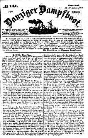 Danziger Dampfboot für Geist, Humor, Satire, Poesie, Welt- und Volksleben, Korrespondenz, Kunst, Literatur und Theater vom 19.06.1852