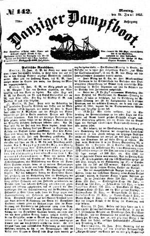 Danziger Dampfboot für Geist, Humor, Satire, Poesie, Welt- und Volksleben, Korrespondenz, Kunst, Literatur und Theater vom 21.06.1852