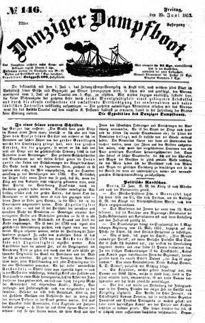 Danziger Dampfboot für Geist, Humor, Satire, Poesie, Welt- und Volksleben, Korrespondenz, Kunst, Literatur und Theater vom 25.06.1852