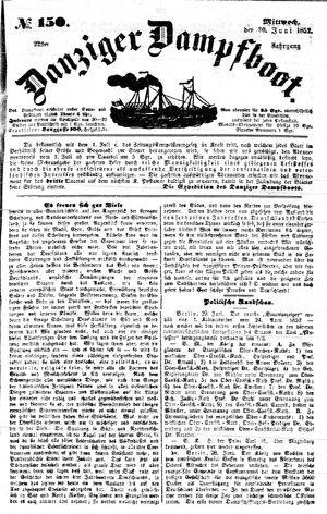 Danziger Dampfboot für Geist, Humor, Satire, Poesie, Welt- und Volksleben, Korrespondenz, Kunst, Literatur und Theater vom 30.06.1852