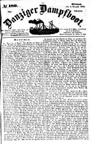 Danziger Dampfboot für Geist, Humor, Satire, Poesie, Welt- und Volksleben, Korrespondenz, Kunst, Literatur und Theater vom 04.08.1852
