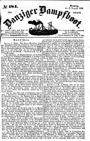 Danziger Dampfboot für Geist, Humor, Satire, Poesie, Welt- und Volksleben, Korrespondenz, Kunst, Literatur und Theater vom 09.08.1852