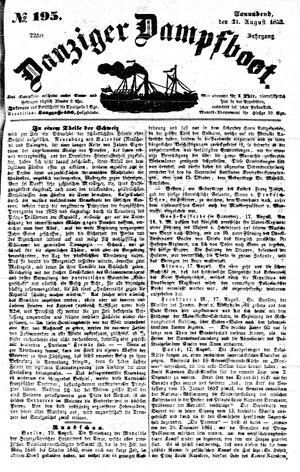 Danziger Dampfboot für Geist, Humor, Satire, Poesie, Welt- und Volksleben, Korrespondenz, Kunst, Literatur und Theater on Aug 21, 1852