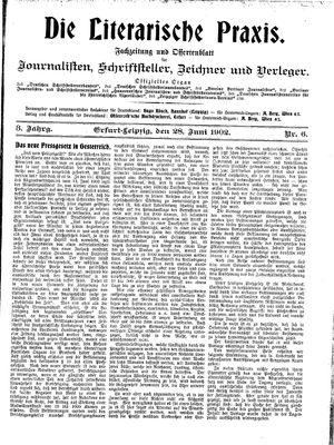 ˜Dieœ literarische Praxis vom 28.06.1902