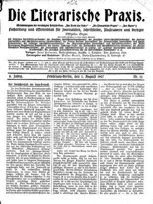 ˜Dieœ literarische Praxis on Aug 1, 1907
