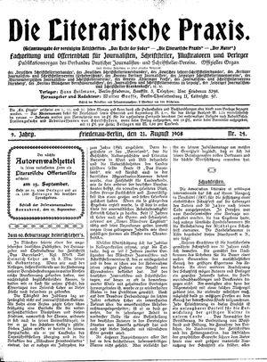 ˜Dieœ literarische Praxis vom 21.08.1908