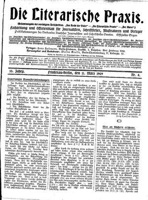˜Dieœ literarische Praxis vom 11.03.1909