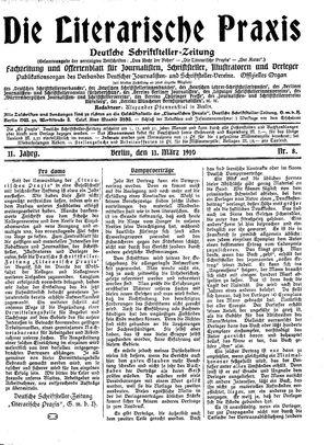 ˜Dieœ literarische Praxis on Mar 11, 1910
