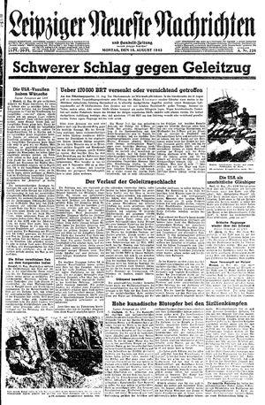 Leipziger neueste Nachrichten und Handelszeitung  vom 16.08.1943