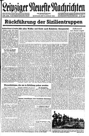 Leipziger neueste Nachrichten und Handelszeitung  vom 18.08.1943