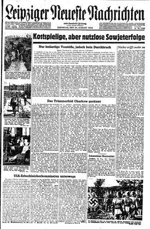 Leipziger neueste Nachrichten und Handelszeitung  vom 24.08.1943