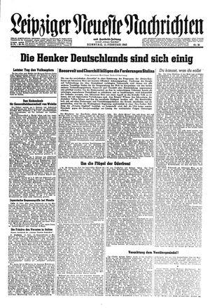 Leipziger neueste Nachrichten und Handelszeitung  vom 11.02.1945