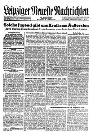 Leipziger neueste Nachrichten und Handelszeitung  vom 21.02.1945