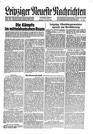 Leipziger neueste Nachrichten und Handelszeitung  vom 15.04.1945