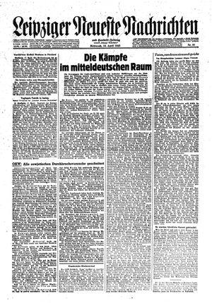 Leipziger neueste Nachrichten und Handelszeitung  vom 18.04.1945
