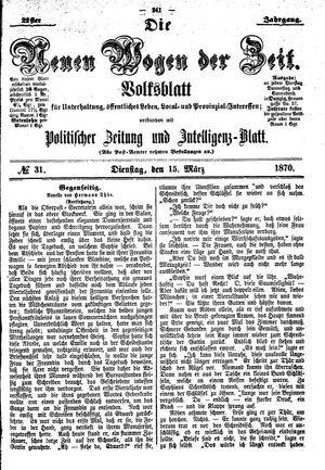 Neue Wogen der Zeit vom 15.03.1870