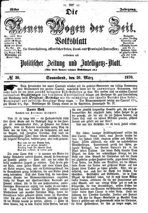 Neue Wogen der Zeit vom 26.03.1870