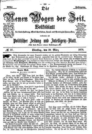 Neue Wogen der Zeit vom 29.03.1870