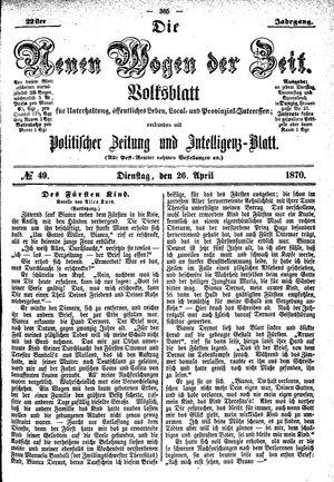 Neue Wogen der Zeit vom 26.04.1870