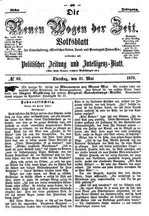 Neue Wogen der Zeit vom 31.05.1870