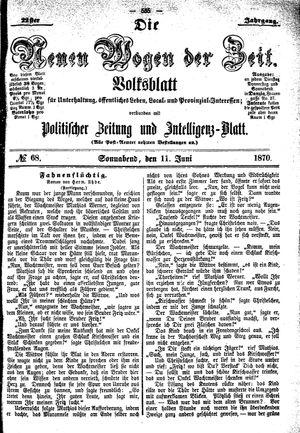 Neue Wogen der Zeit vom 11.06.1870