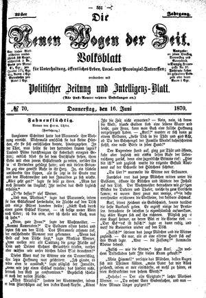 Neue Wogen der Zeit vom 16.06.1870