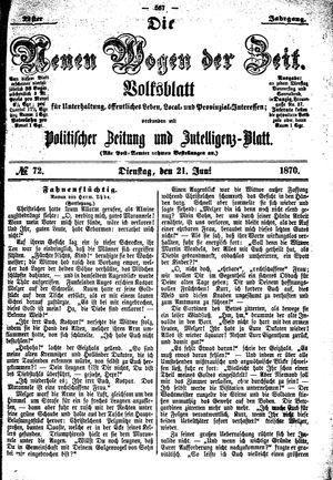 Neue Wogen der Zeit vom 21.06.1870